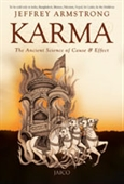 Karma The Ancient Science of Cause & Effect