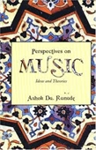 Perspectives On Music : Ideas And Theories