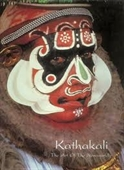 Kathakali : The Art of The Non-Worldly