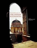 The Architecture of The Indian Sultanates