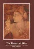 The Bhagavad Gita : With Text, Translation And Commentary in The Words of Sri Aurobindo