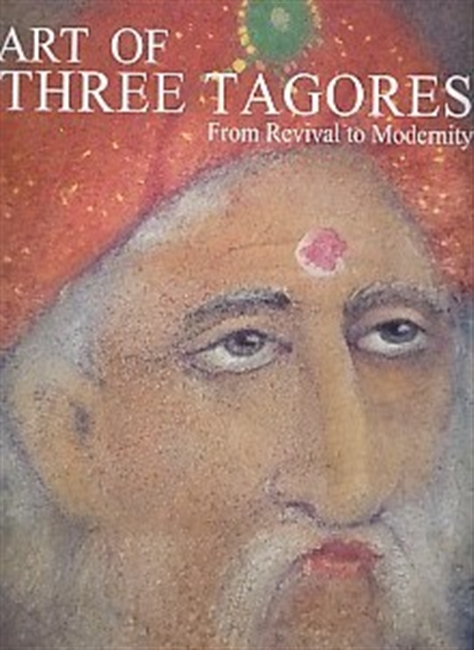 Art of Three Tagores From Revival To Modernity