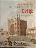 Lal Kot To Lal Qila The Architectural Heritage of Delhi