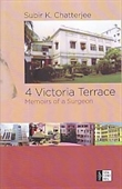 4 Victoria Terrace : Memoirs Of A Surgeon