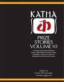 Katha Prize Stories Vol 10