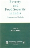 Poverty And Food Security in India : Problems And Policies