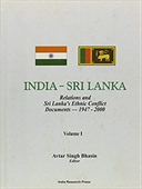 India - Sri Lanka : Relations And Sri Lanka'S Ethnic Conflict Document - 1947 - 2000: Set Of Five Volumes