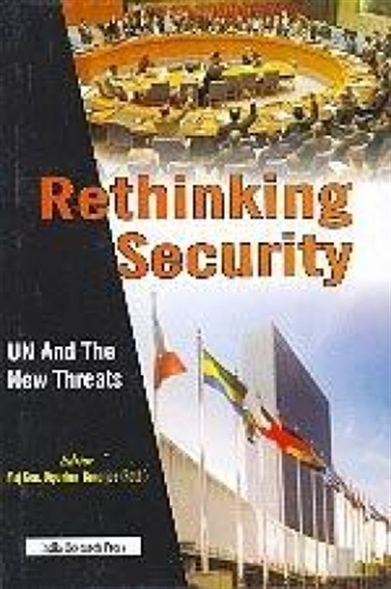 Rethinking Security: UN And The New Threats