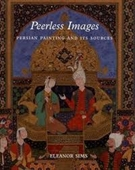 Peerless Images : Persian Painting And Its Sources