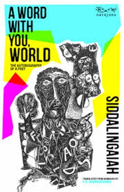 A Word With You World : The Autobiography of A Poet