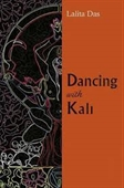 Dancing With Kali