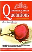 A Comprehensive Dictionary of Quotations