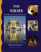 The Sikhs : Their Religion, Social Customs, And Way of Life