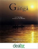 Ganga : A Divinity in Flow