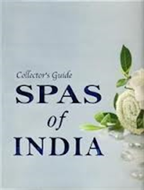 Collectors Guide Spas of India