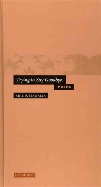 Trying To Say Goodbye Poems