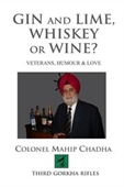 Gin And Lime, Whiskey or Wine ? : Veterans, Humour & Love