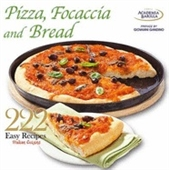 222 Easy Italian Recipes : Pizza, Focaccia And Bread