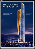 Building Arabia : Expanding The Limits of Architecture