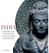India : History And Treasures of An Ancient Civilization
