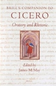 Brills Companion To Cicero: Oratory And Rhetoric