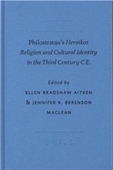 Philostratuss Heroikos Philostratuss Heroikos: Religion And Cultural Identity In The Third Century C.E. Religion And Cultural Id