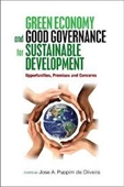 Green Economy And Good Governance For Sustainable Development : Opportunities, Promises And Concerns