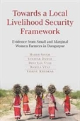 Towards A Local Livelihood Security Framework : Evidence From Small And Marginal Women Farmers in Dungarpur
