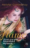 Flame : The Story Of My Mother Shahnaz Husain