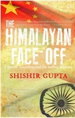 The Himalayan Face-Off:Chinese Assertionand the Indian Riposte