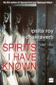 Spirits I Have Known