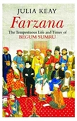 Farzana: The Tempestous Life and Times of Begum Sumru