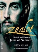 Zealot: Life and Times of Jesus of Nazareth