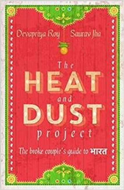 The Heat and Dust Project: The Broke Couple