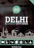 So Delhi A Local's City Guide