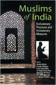 Muslims of India : Exclusionary Processes And Inclusionary Measures