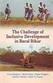 The Challenge of Inclusive Development in Rural Bihar