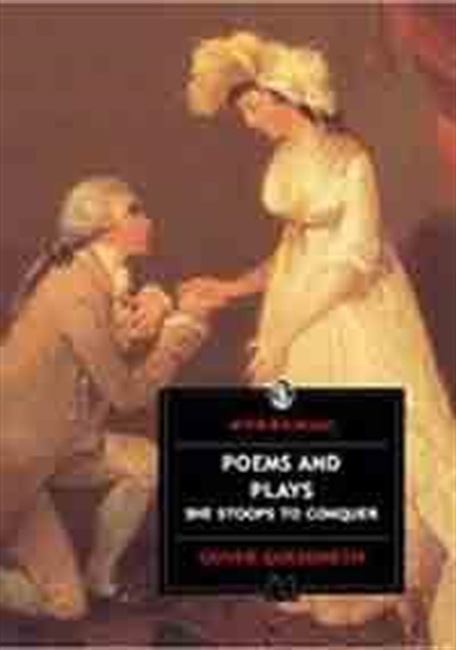 Poems And Plays She Stoops To Conquer