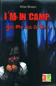 I'M In Camp…. Get Me Out of Here!