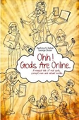 Ohh! Gods Are Online