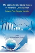 The Economic And Social Issues of Financial Liberalization : Evidence From Emerging Countries