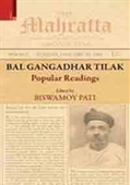 Bal Gangadhar Tilak : Popular Readings