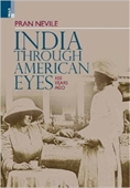 India Through American Eyes 100 Years Ago