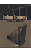 Indian Economy : Trends And Challenges