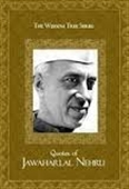 Quotes of Jawaharlal Nehru