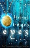 Through Indigos Eyes