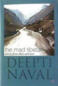 The Mad Tibetan Stories From Then And Now