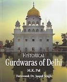 Historical Gurdwaras of Delhi