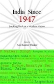 India Since 1947 : Looking Back at A Modern Nation