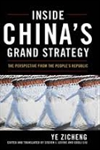 Inside Chinas Grand Strategy : The Perspective From The Peoples Republic